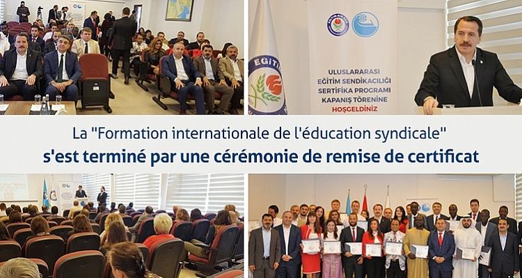La ``Formation internationale de l`éducation syndicale`` s`est terminé avec une remise de certificat